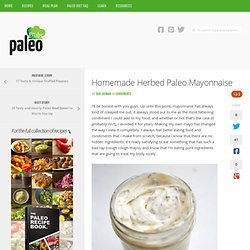 Homemade Herbed Paleo Mayonnaise
