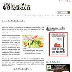 Homemade Zesty Italian Salad Dressing Recipe - Old World Garden Farms