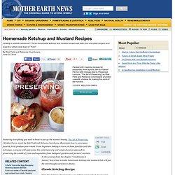Homemade Ketchup and Mustard Recipes - Real Food