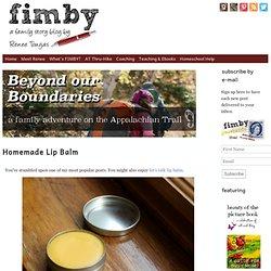 Homemade Lip Balm | FIMBY