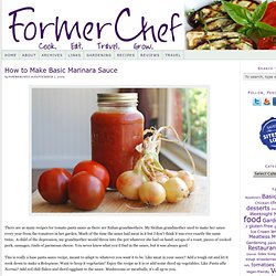 Simple recipe for making homemade marinara sauce from scratch using fresh...