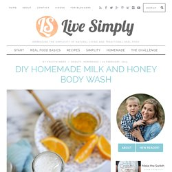DIY Homemade Milk and Honey Body Wash