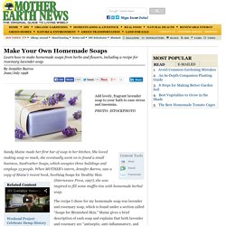 Make Your Own Homemade Soaps - Natural Health