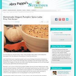 Homemade (Vegan) Pumpkin Spice Latte