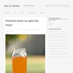 Homemade organic raw apple cider vinegar