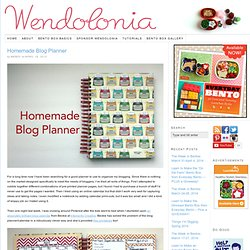 Homemade Blog Planner | Wendolonia