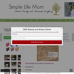 Homemade Powder and Liquid Foundation - Simple Life Mom