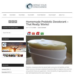 Homemade Probiotic Deodorant – That Really Works!