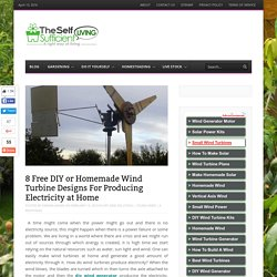 8 Free DIY or Homemade Wind Turbine Designs For Producing Electricity at Home