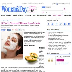 Home Facials - Get Natural Skincare Ideas at WomansDay