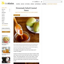 Homemade Salted Caramel Sauce Guest Post from Erin Scott of Yummy Supper