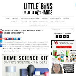Homemade Kids Science Kit for Simple Science Activities