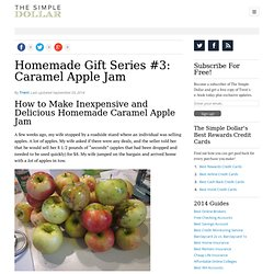 Homemade Gift Series #3: Caramel Apple Jam