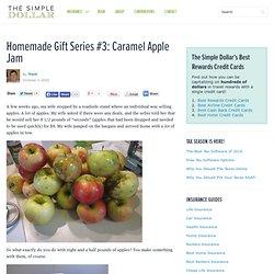 Homemade Gift Series #3: Caramel Apple Jam