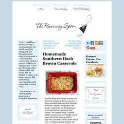 Homemade Southern Hash Brown Casserole - The Runaway SpoonThe Runaway Spoon
