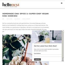 Homemade Chai Spice (+ Super Easy Vegan Chai Cookies) - Hello Nest