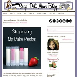 Homemade Strawberry Lip Balm Recipe