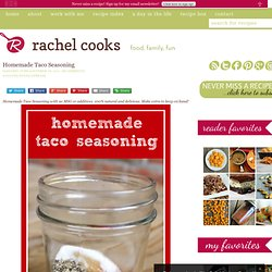 Homemade Taco Seasoning | Not Rachael Ray