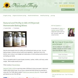 Natural and Thrifty in 365: #179 Jarred Homemade Baking Mixes