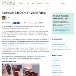 Homemade Gift Series #1: Vanilla Extract