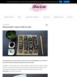 Homemade vegan sushi recept - Claire Codi