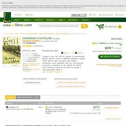 HOMENAJE A CATALUÑA - GEORGE ORWELL, comprar el libro
