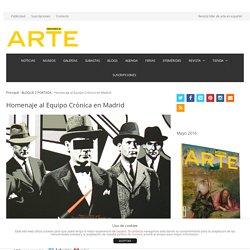 Homenaje al Equipo Crónica en Madrid – Descubrir el Arte, la revista líder de arte en español