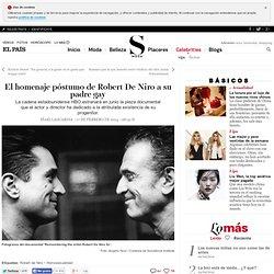 El homenaje póstumo de Robert De Niro a su padre gay