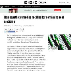 Homeopathic remedies recalled for containing real medicine