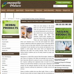 Anxiety, Stress Homeopathic Treatment And Medicine, Homeopathic Remedy For Depression - HomeopathicProduct.com