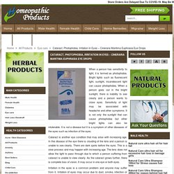 Homeopathic Medicine And Remedies For Cataract, Remedies For Irritated Eyes - HomeopathicProduct.com