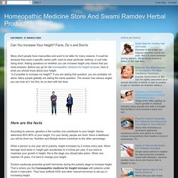 Homeopathic Medicine Store And Swami Ramdev Herbal Products: Can You Increase Your Height? Facts, Do`s and Don'ts