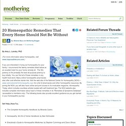 20 Homeopathic Remedies That Every Home Should Not Be Without « All Things Mothering