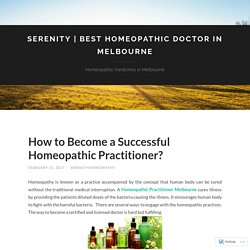 How to Become a Successful Homeopathic Practitioner?