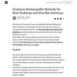 Common Homeopathic Remedy for Hair Problems and Possible Solutions