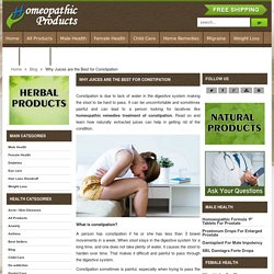 Why Juices are the Best for Constipation - HomeopathicProduct.com