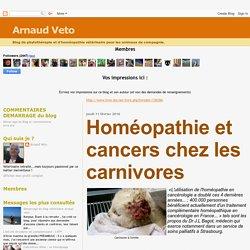 Arnaud Veto: Homéopathie et cancers chez les carnivores
