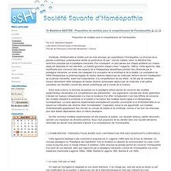 Société Savante d'Homéopathie - Dr Madeleine BASTIDE - Proposition de modèles pour la compréhension de l'homéopathie