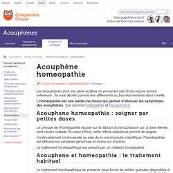 Homéopathie pour traiter les acouphènes - ComprendreChoisir