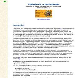 HOMEOPATHIE ET ENNEAGRAMME Diagnostic du miasme et du règne basé sur l'ennéagramme Frédéric SCHMITT, MD.