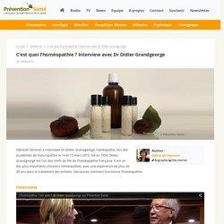 C'est quoi l'homéopathie ? Interview avec Dr Didier Grandgeorge