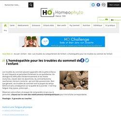 Homéopathie et troubles du sommeil chez l'enfant - Homeophyto