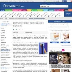 Homéopathie - Le mystère de l'homéopathie élucidé?