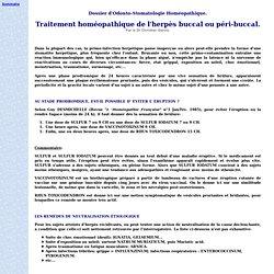 Traitement homéopathique de l'herpès buccal ou péri-buccal. Par le Dr Christian Garcia. Dossier d'Odonto-Stomatologie Homéopathique.