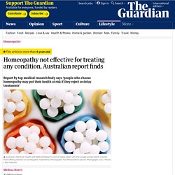 Homeopathy not effective for treating any condition, Australian report finds