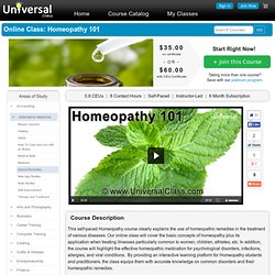 Homeopathy 101 - Learn Homeopathic Medicine and Remedies