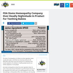 FDA Slams Homeopathy Company Over Deadly Nightshade In Product For Teething Babies