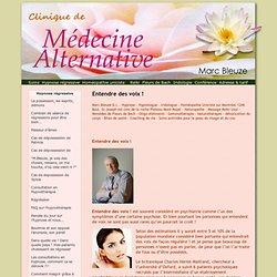 Entendre des voix ! - Clinique Marc Bleuze - Homéopatie - Hypnothérapie