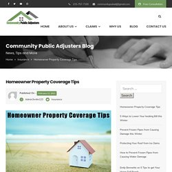 Homeowner Property Coverage Tips