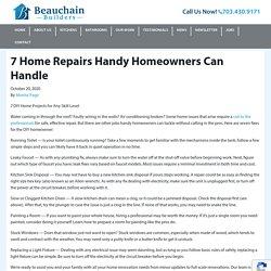 7 Home Repairs Handy Homeowners Can Handle - Beauchain Builders